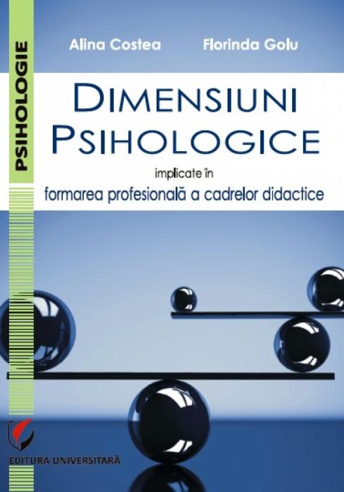 Dimensiuni psihologice implicate in formarea profesionala a cadrelor didactice 0