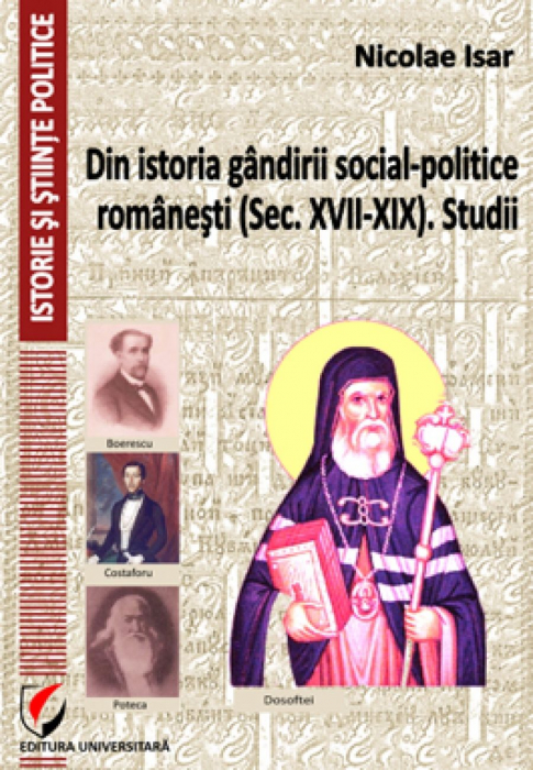 From the history of Romanian social and political thought (XVII-XIX). Studies 0