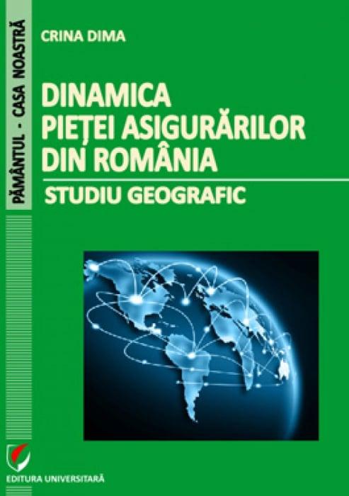 Dinamica pietei asigurarilor din Romania. Studiu geografic 0