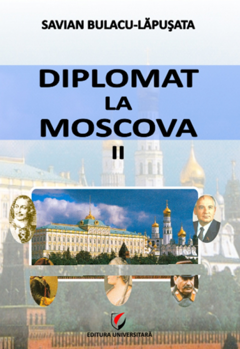 Diplomat in Moscow. Secrets of the great archives 0