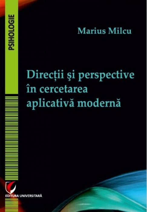 Directii si perspective in cercetarea aplicativa moderna [0]
