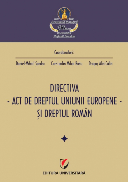 Directive - amending EU law - and Romanian law 0