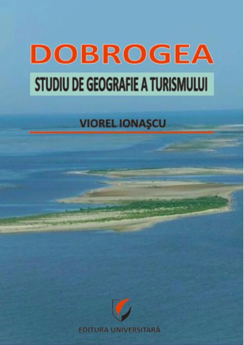 Dobrogea. Studiu de geografie a turismului 0