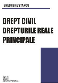 Drept civil. Drepturile reale principale [0]