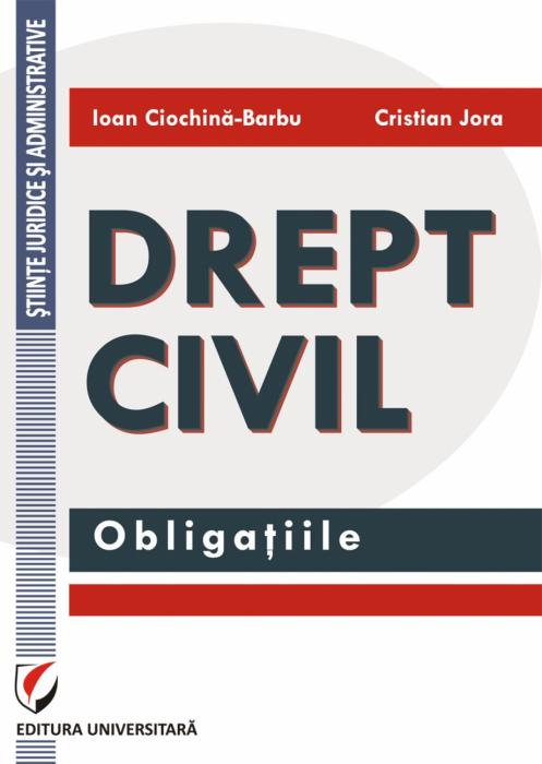 Drept civil. Obligaţiile 0