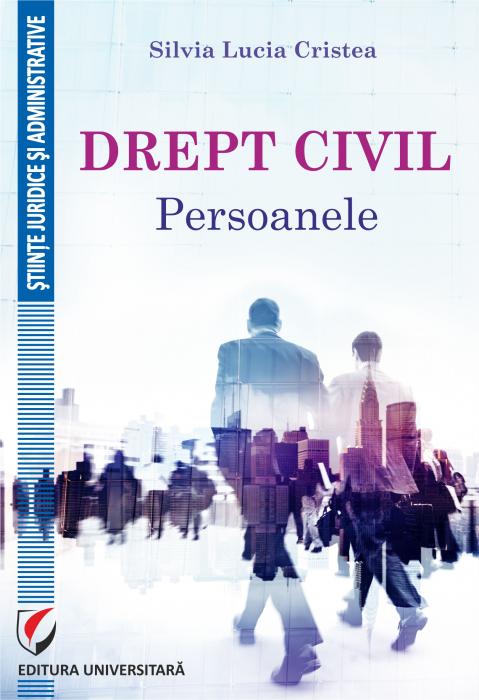 Drept civil. Persoanele [0]