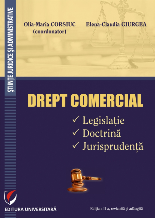 DREPT COMERCIAL. Legislatie. Doctrina. Jurisprudenta 0