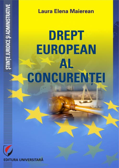 DREPT EUROPEAN AL CONCURENTEI [0]