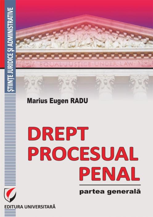 Drept procesual penal. Partea generala 0
