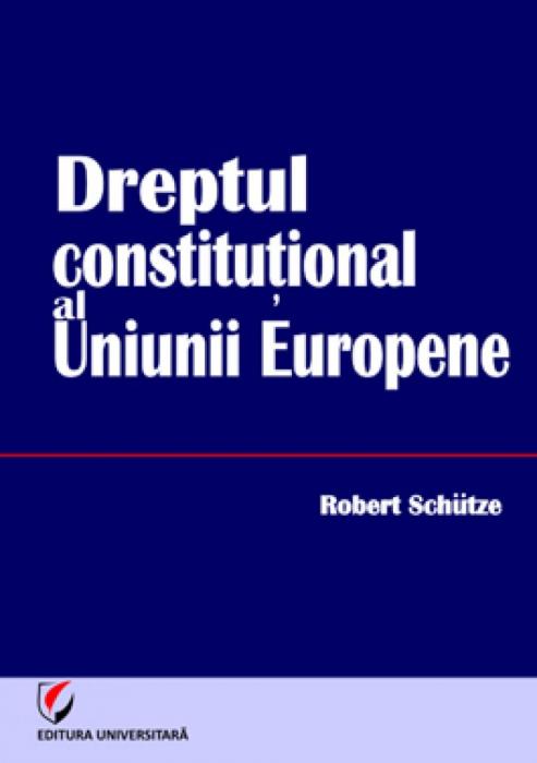 Dreptul constitutional al Uniunii Europene 0