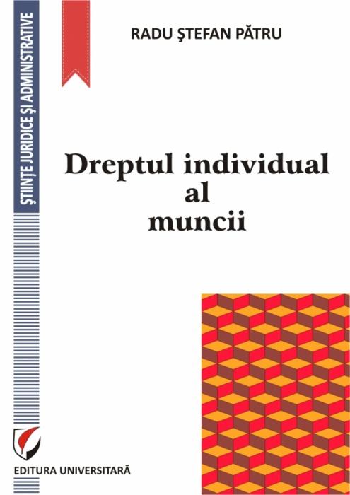 DREPTUL INDIVIDUAL AL MUNCII 0