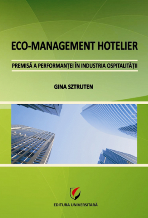 Eco-hotel management - prerequisite for performance in the hospitality industry 0