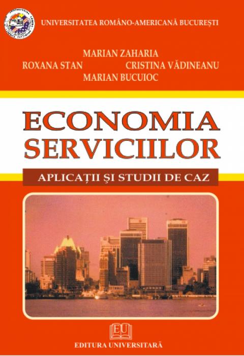 Economia serviciilor - Aplicatii si studii de caz [0]