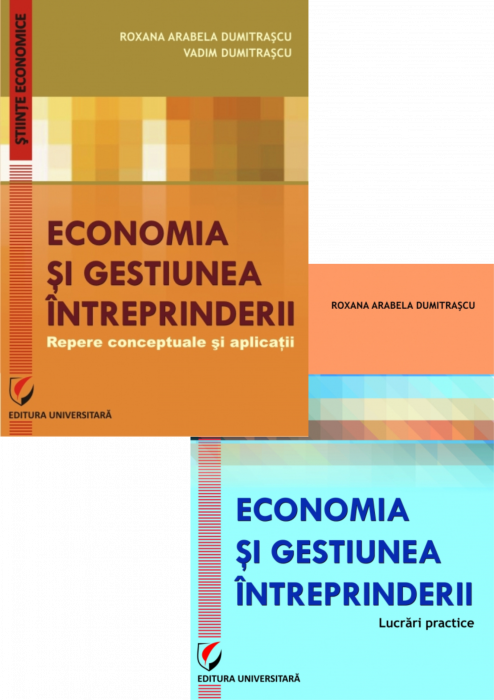Set of books: Economics and Enterprise Management. Conceptual Landmarks and Applications + Economics and Enterprise Management. Practical Work 0