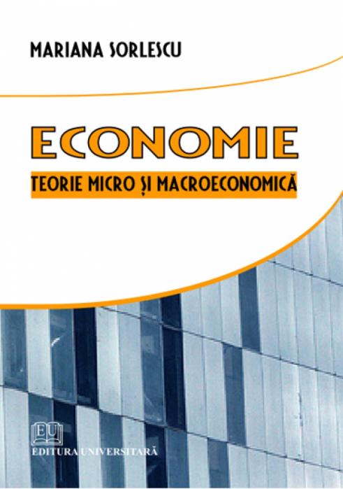 Economie - Teorie micro şi macroeconomică 0