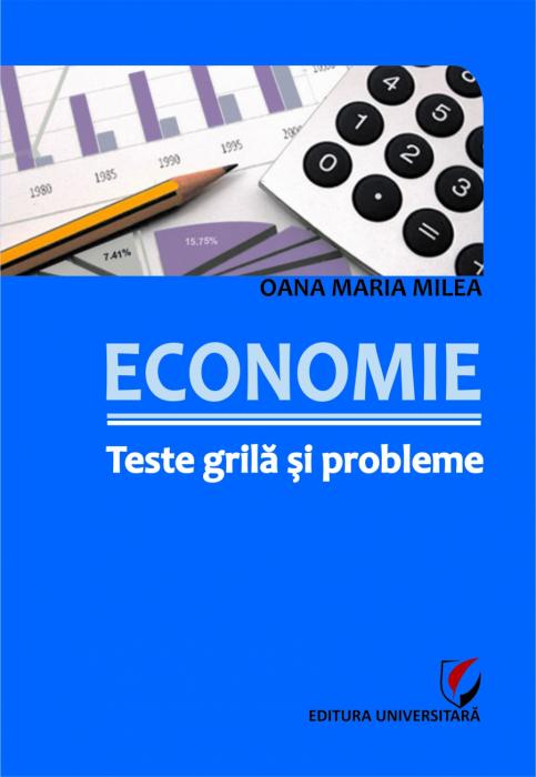 Economie. Teste grila si probleme 0