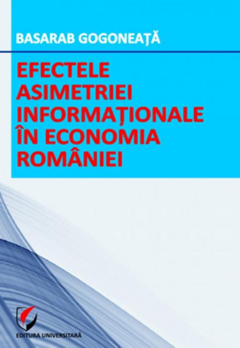 Efectele asimetriei informationale in economia Romaniei 0