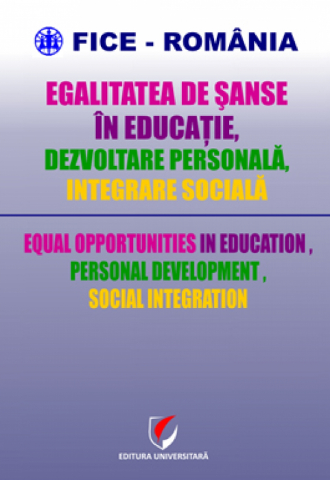 Equal opportunities in education, personal development, social integration 0