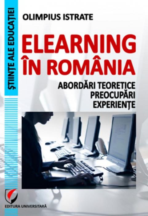 eLearning in Romania: abordari teoretice, preocupari, experiente 0