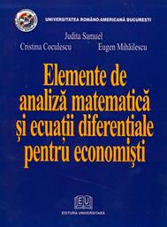 Elemente de analiză matematică şi ecuaţii diferenţiale pentru economişti 0