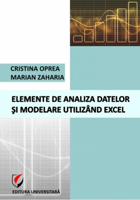 Elemente de analiza datelor si modelare utilizand Excel 0