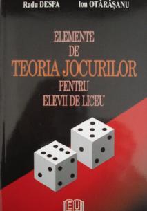 Elemente de teoria jocurilor pentru elevii de liceu [0]