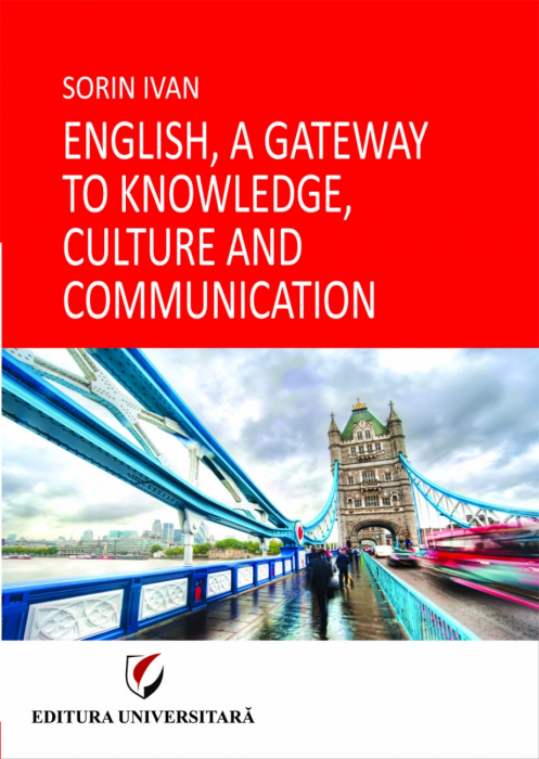 English, a Gateway to Knowledge, Culture and Communication 0