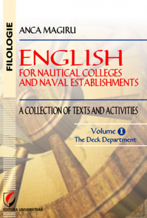 English for Nautical Colleges and Naval Establishments. A collection of Texts and Acitivities, Volume I, The Deck Department 0