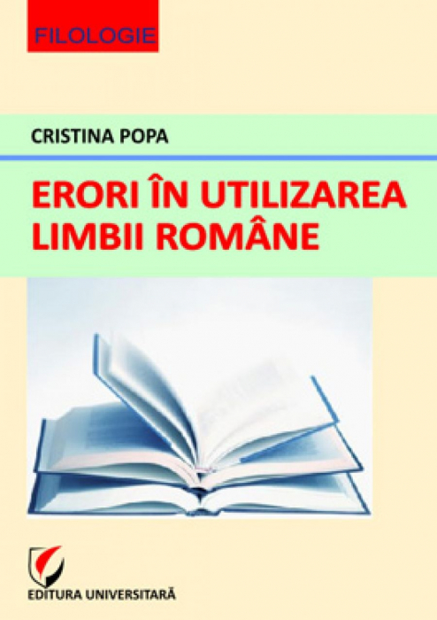 Erori in utilizarea limbii romane 0