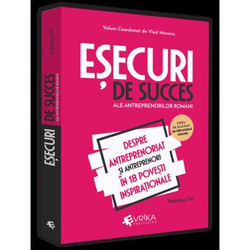Successful failures of Romanian entrepreneurs. Volume IV. About entrepreneurship and entrepreneurs in 18 inspirational stories - Vlad Mocanu [0]