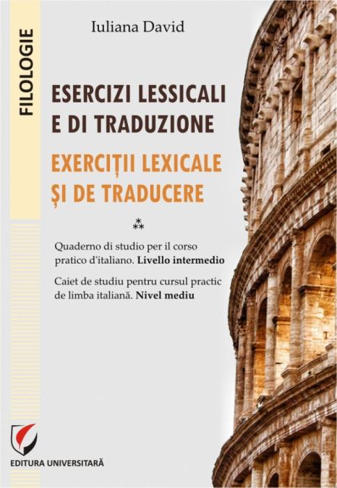 Esercizi lessicali e di traduzione: quaderno di studio per il corso pratico d'italiano : livello intermedio [0]