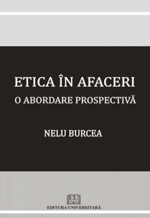 Etica în afaceri - O abordare prospectivă 0