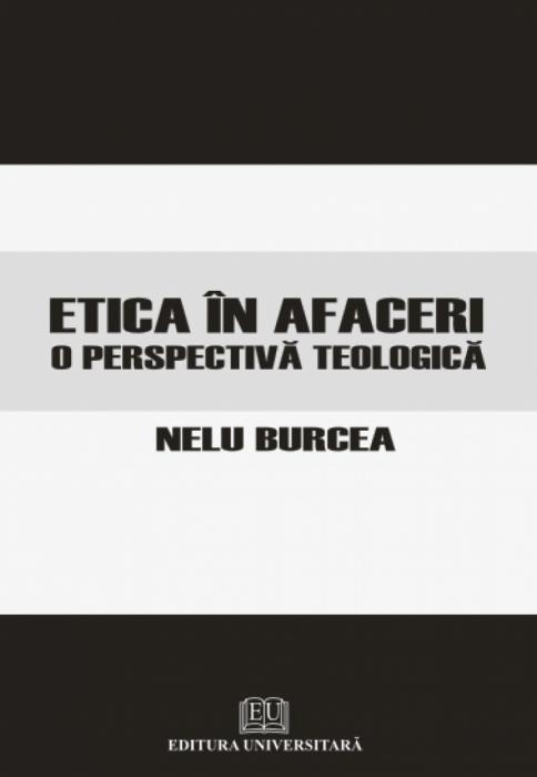 Etica în afaceri - O perspectivă teologică 0
