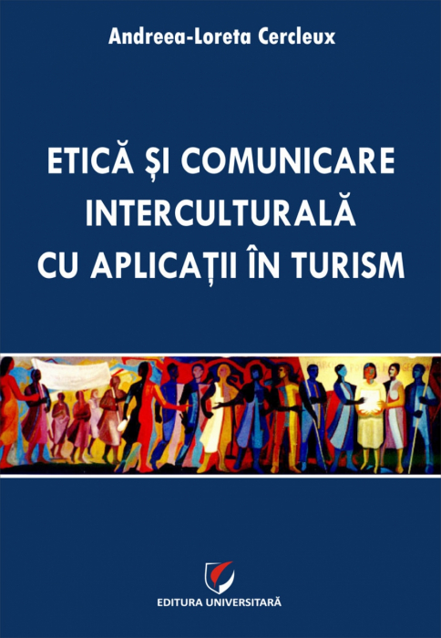 Ethics and intercultural communication with applications in tourism 0
