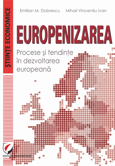 Europeanization. Processes and Trends in European Development 0