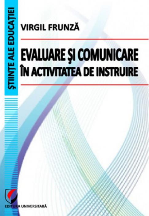 Evaluare si comunicare in activitatea de instruire 0