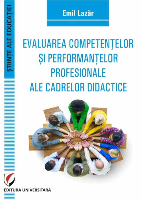 Evaluarea competentelor si performantelor profesionale ale cadrelor didactice 0