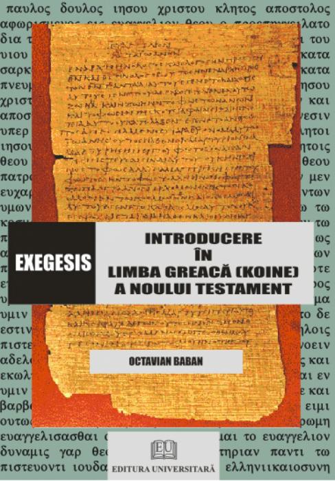 Exegesis - Introducere în limba greacă a Noului Testament 0