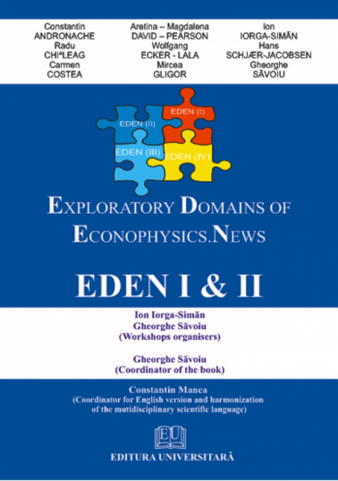 Exploratory Domains of Econophysics. New. Eden I & II 0