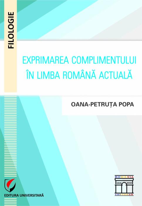 Exprimarea complimentului in limba romana actuala 0