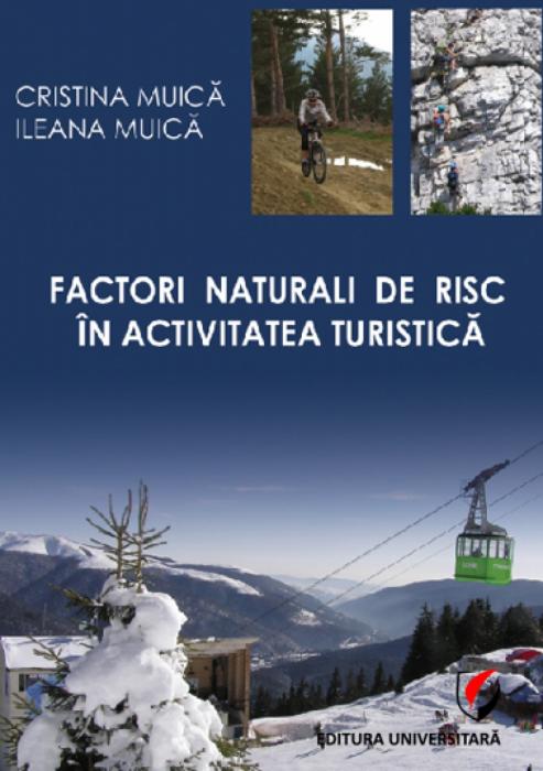 Factorii naturali de risc în activitatea turistica 0