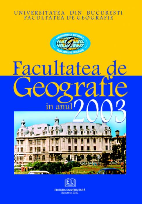 Facultatea de geografie în anul 2003 0