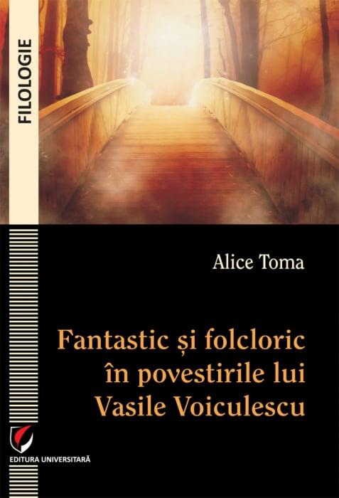 Fantastic si folcloric in povestirile lui Vasile Voiculescu 0