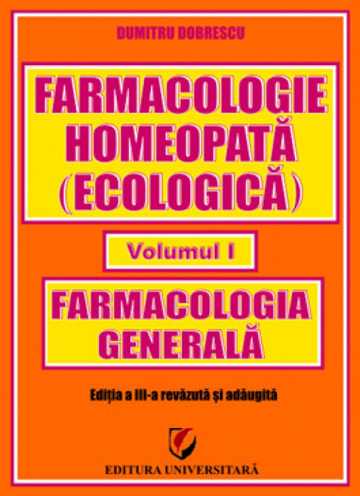 Homeopathic Pharmacology (ecological) - Volume I - General Pharmacology 0