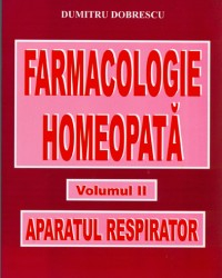 Homeopathic Pharmacology - Volume II - Respiratory [0]