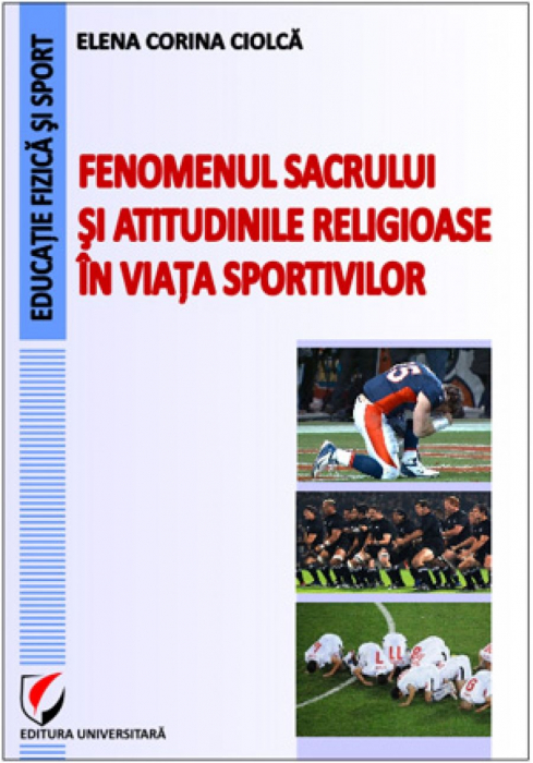 Fenomenul sacrului şi atitudinile religioase în viaţa sportivilor 0