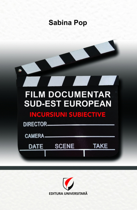 Southeast European documentary film. Subjective incursions 0