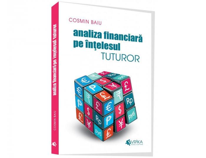 Analiza financiara pe intelesul tuturor - Cosmin Baiu [0]