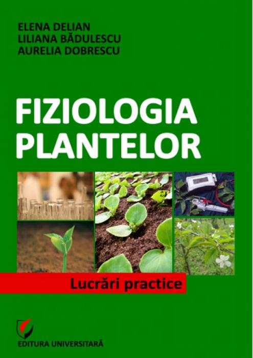 Fiziologia plantelor. Lucrări practice 0