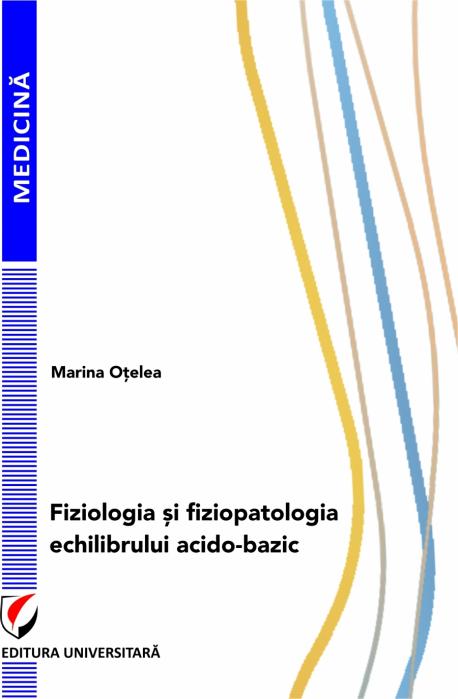 Fiziologia si fiziopatologia echilibrului acido-bazic 0